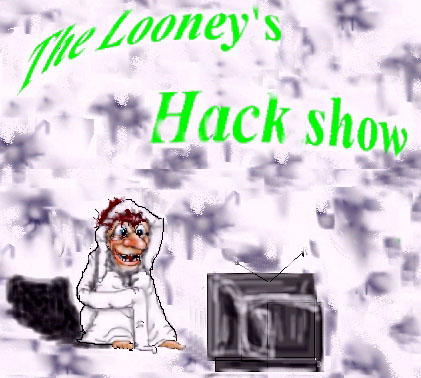 The Looneys Hack Show